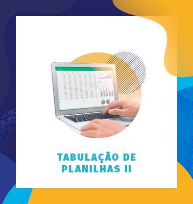 TABULAÇÃO DE PLANILHAS II