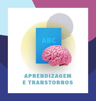 Aprendizagem e Transtornos – ONLINE