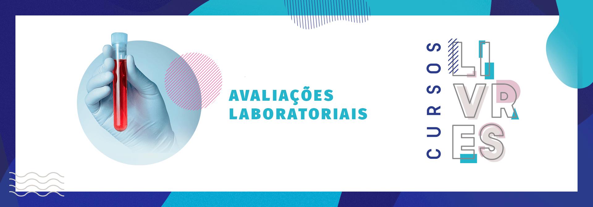 Faça sua inscrição no Curso Livre de Avaliações Laboratoriais da UVV