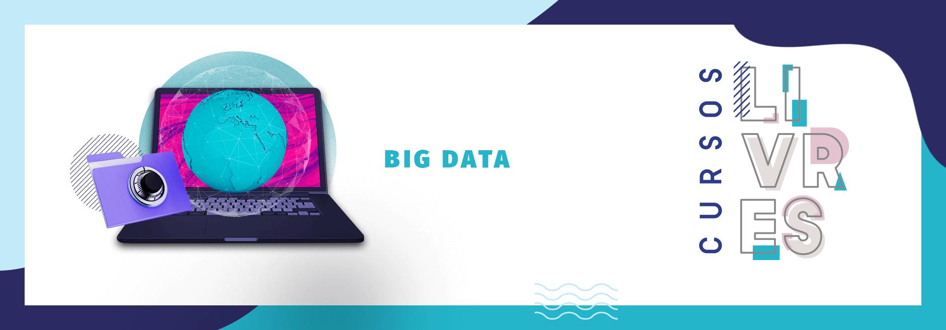 Faça o Curso Livre de Big Data da UVV