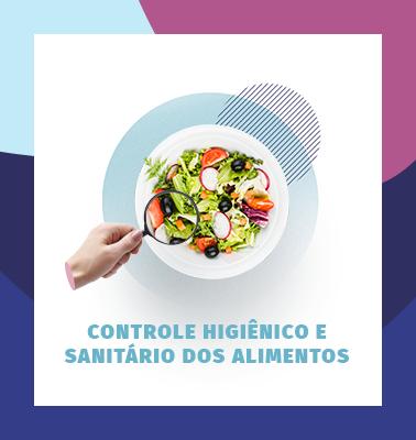 Controle Higiênico e Sanitário dos Alimentos – 100% ONLINE
