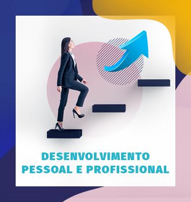 Desenvolvimento Pessoal e Profissional – 100% ONLINE