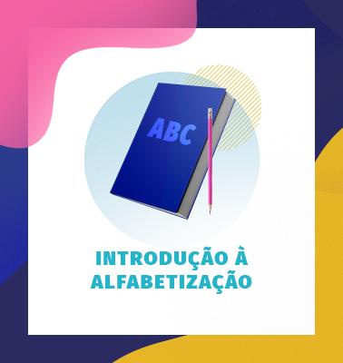 Introdução à Alfabetização – ONLINE