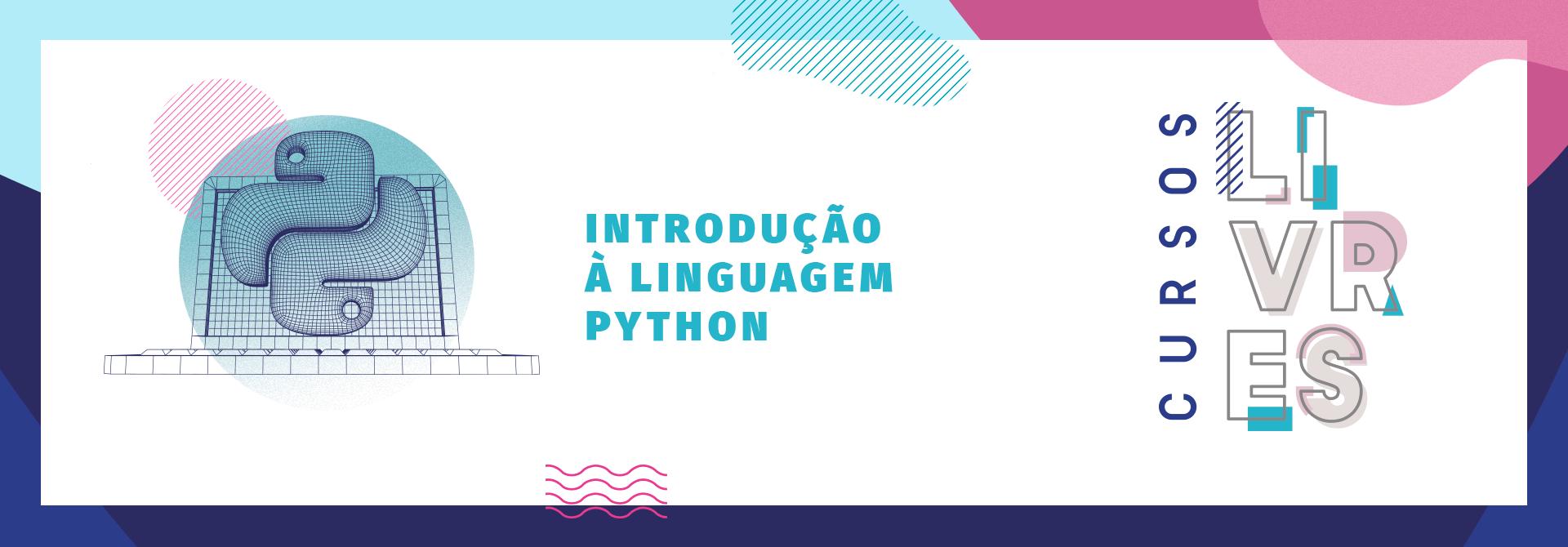 Inscreva-se no Cursos Livre de Linguagem Python da UVV