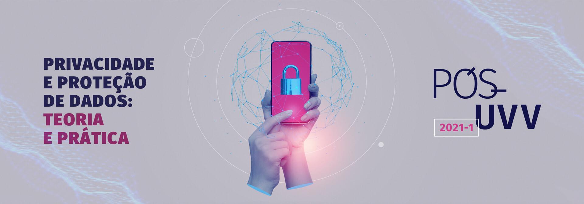Faça Pós-Graduação em Privacidade e Proteção de dados