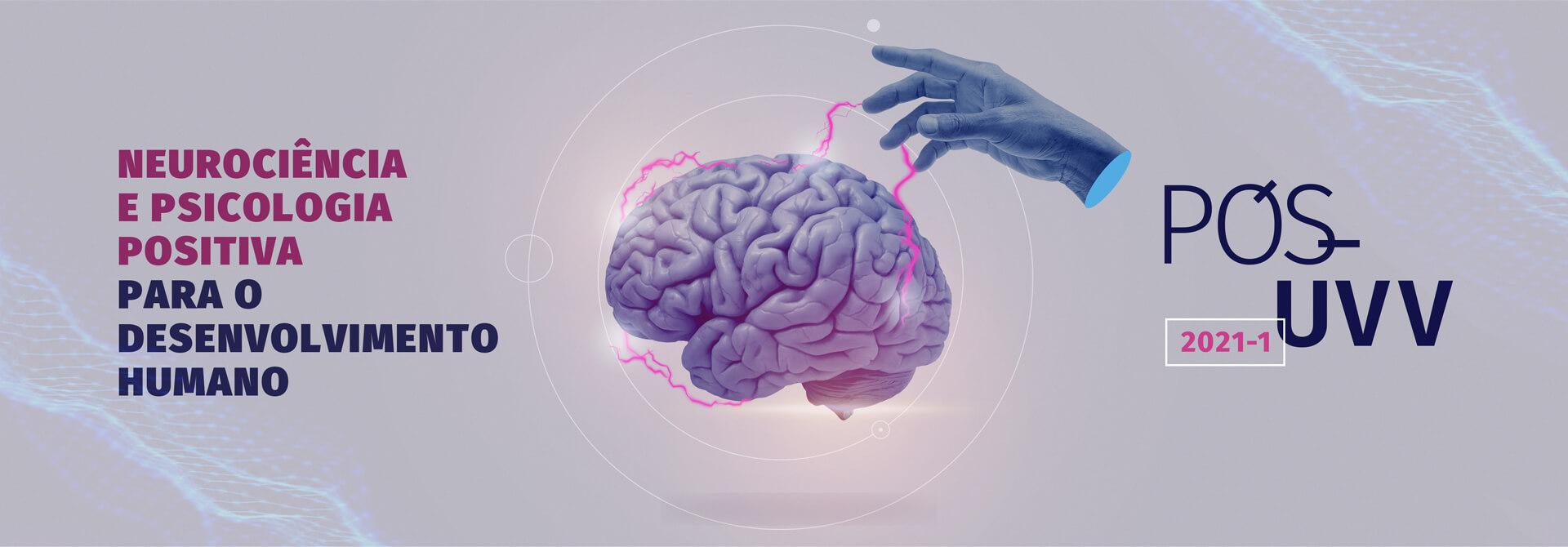 Faça Pós-Graduação em Neurociência e Psicologia Positiva para o Desenvolvimento Humano